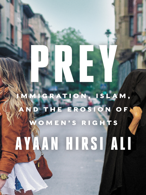Title details for Prey by Ayaan Hirsi Ali - Wait list