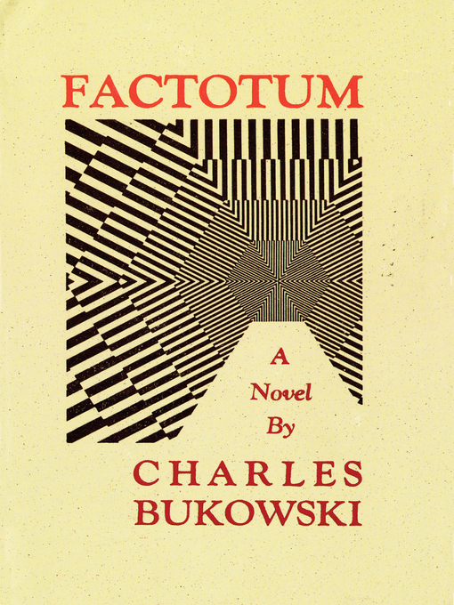 Title details for Factotum by Charles Bukowski - Available