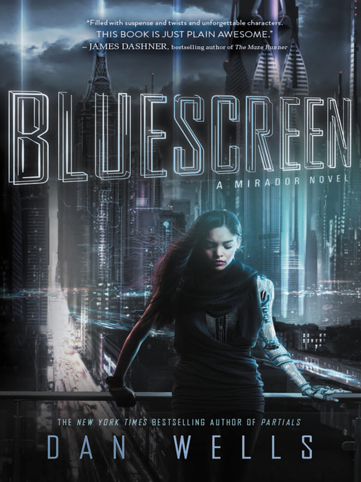 Title details for Bluescreen by Dan Wells - Available