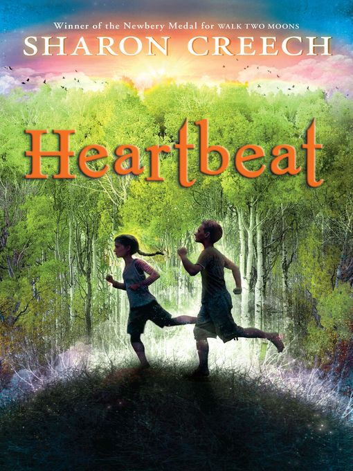 Title details for Heartbeat by Sharon Creech - Available