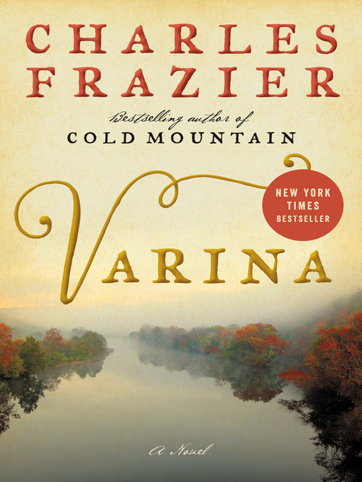 Title details for Varina by Charles Frazier - Wait list
