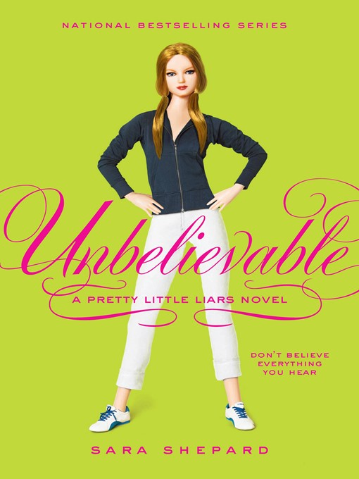 Title details for Unbelievable by Sara Shepard - Wait list