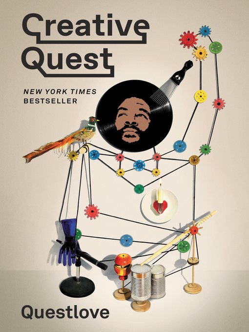Title details for Creative Quest by Questlove - Available