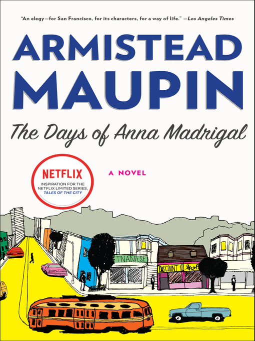 Title details for The Days of Anna Madrigal by Armistead Maupin - Wait list
