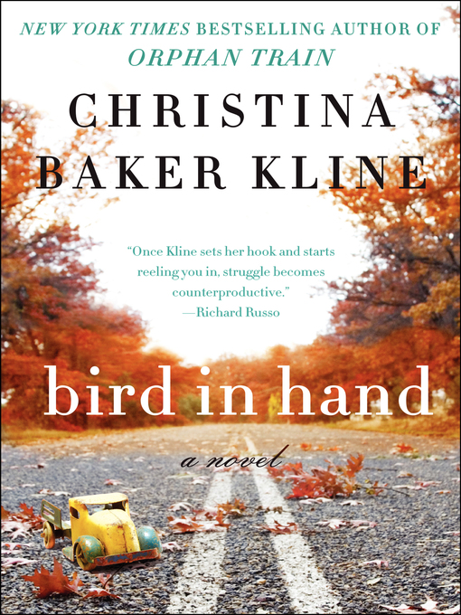 Title details for Bird in Hand by Christina Baker Kline - Wait list