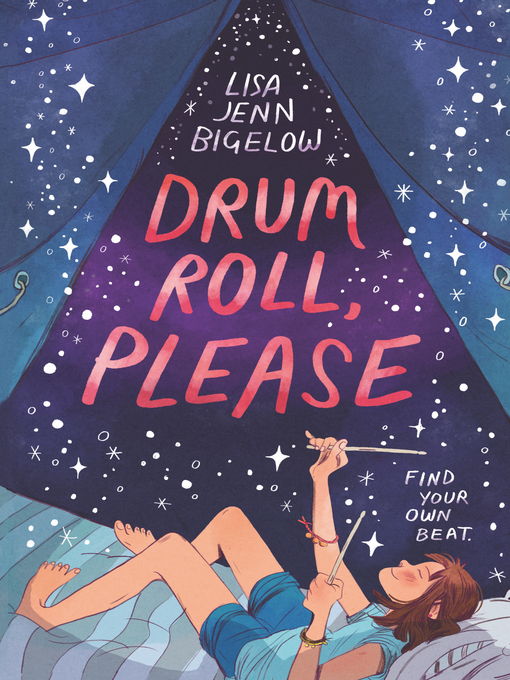 Title details for Drum Roll, Please by Lisa Jenn Bigelow - Available