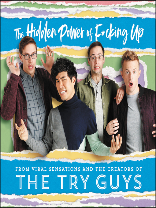 Title details for The Hidden Power of F*cking Up by The Try Guys - Available