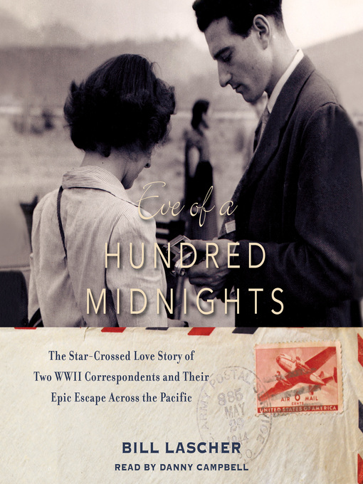 Title details for Eve of a Hundred Midnights by Bill Lascher - Wait list