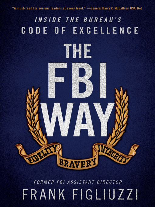 Title details for The FBI Way by Frank Figliuzzi - Available