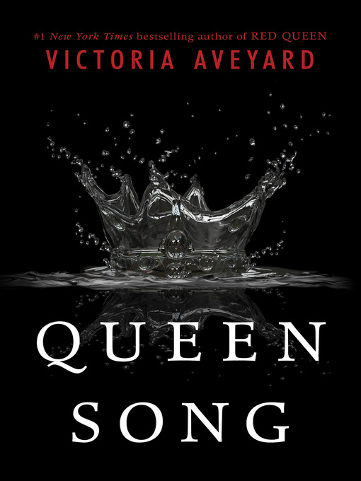 Title details for Queen Song by Victoria Aveyard - Available