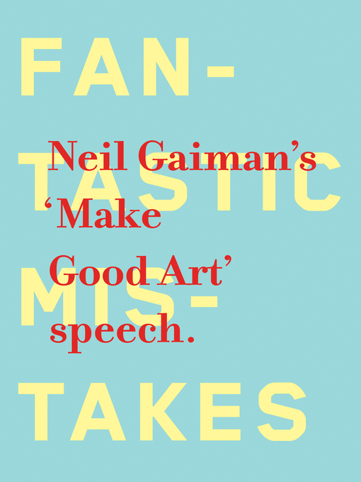 Title details for Make Good Art by Neil Gaiman - Available