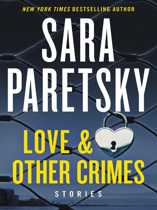 Title details for Love & Other Crimes by Sara Paretsky - Wait list