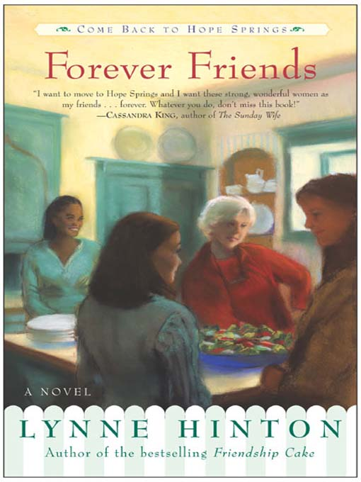 Title details for Forever Friends by Lynne Hinton - Wait list
