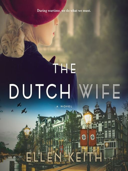 Title details for The Dutch Wife by Ellen Keith - Wait list