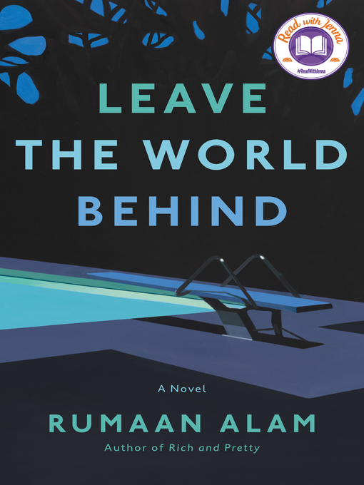 Title details for Leave the World Behind by Rumaan Alam - Available