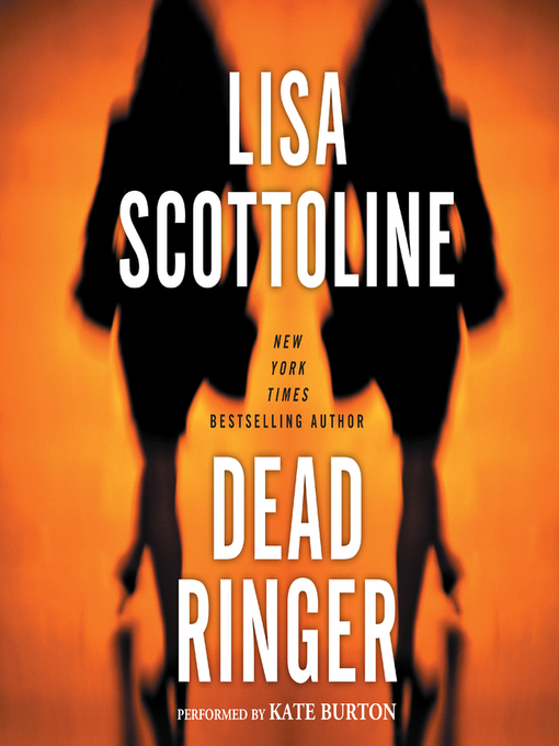 Title details for Dead Ringer by Lisa Scottoline - Wait list