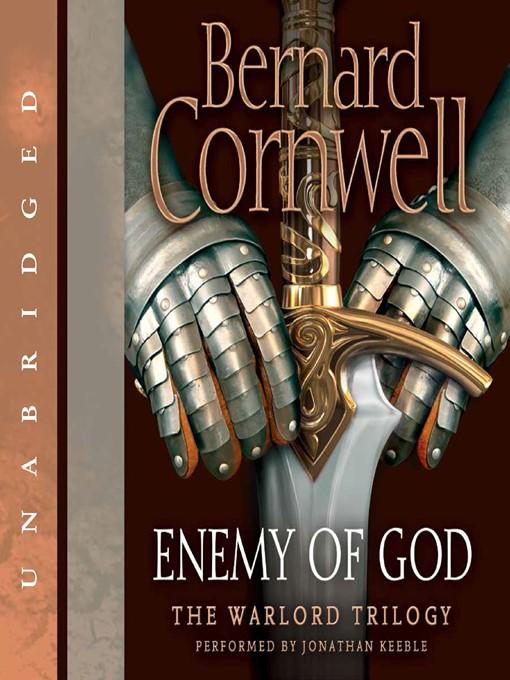 Title details for Enemy of God by Bernard Cornwell - Wait list