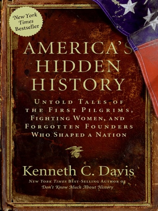 Title details for America's Hidden History by Kenneth C. Davis - Available