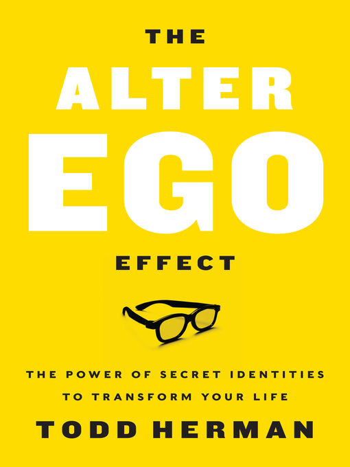 Title details for The Alter Ego Effect by Todd Herman - Wait list
