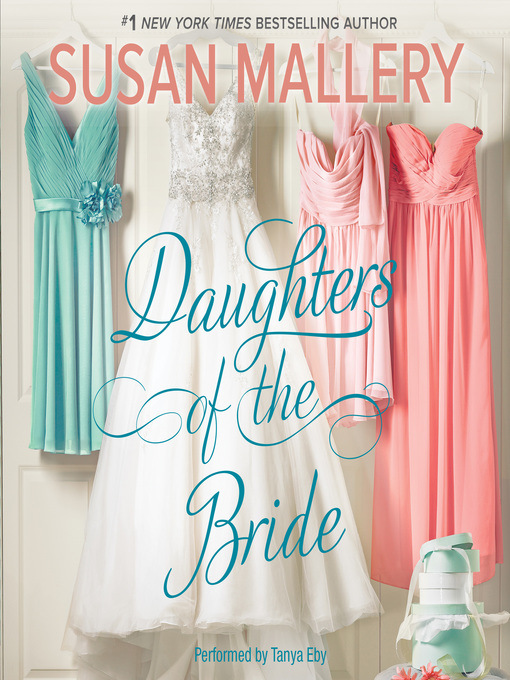 Title details for Daughters of the Bride by Susan Mallery - Wait list