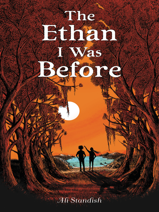 Title details for The Ethan I Was Before by Ali Standish - Available