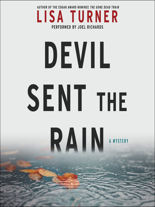 Title details for Devil Sent the Rain by Lisa Turner - Available