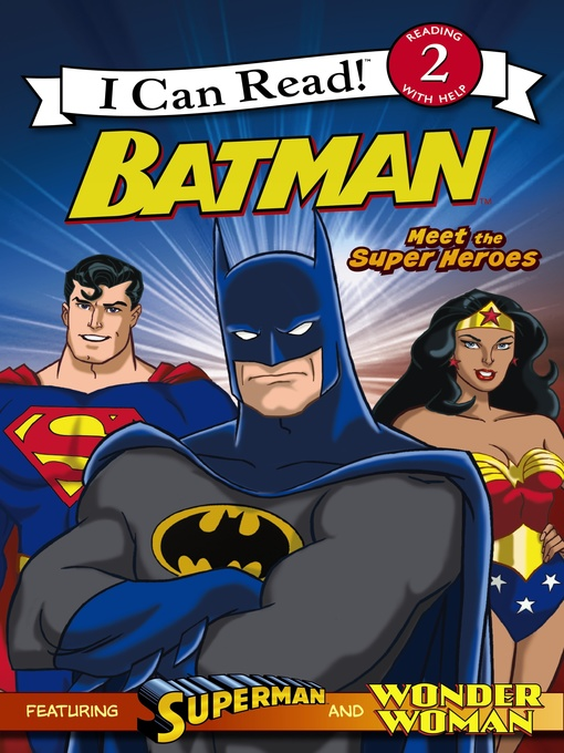 Title details for Meet the Super Heroes by Michael Teitelbaum - Available