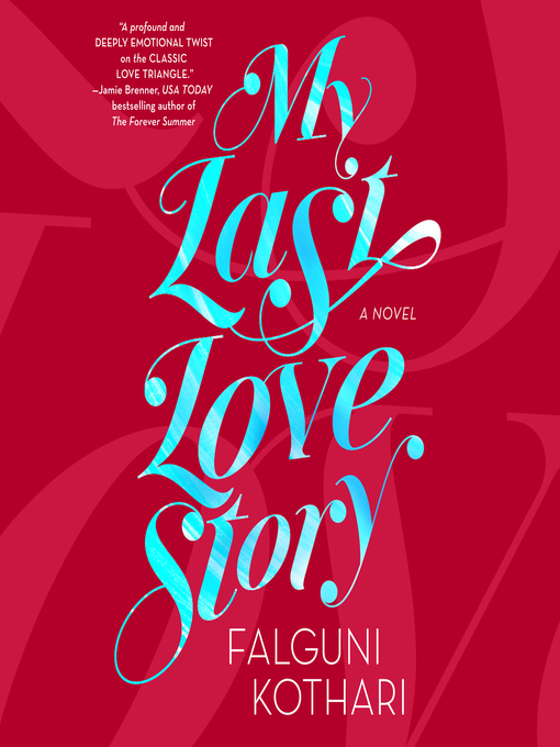Title details for My Last Love Story by Falguni Kothari - Available