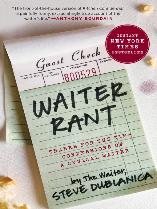 Title details for Waiter Rant by Steve Dublanica - Wait list