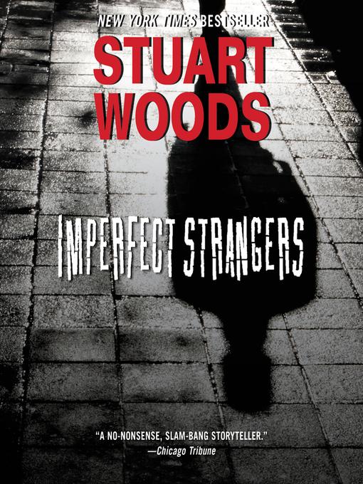 Title details for Imperfect Strangers by Stuart Woods - Wait list