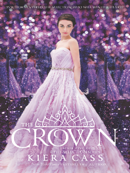 Title details for The Crown by Kiera Cass - Available
