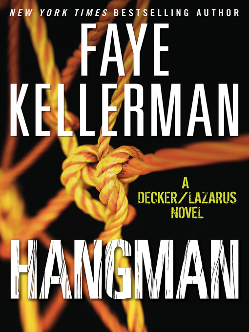 Title details for Hangman by Faye Kellerman - Available