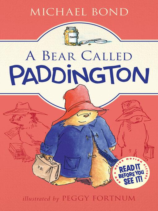 Title details for A Bear Called Paddington by Michael Bond - Wait list