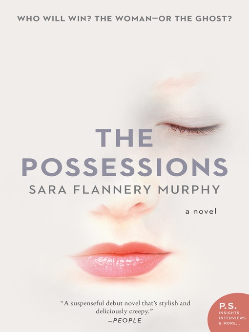 Title details for The Possessions by Sara Flannery Murphy - Wait list