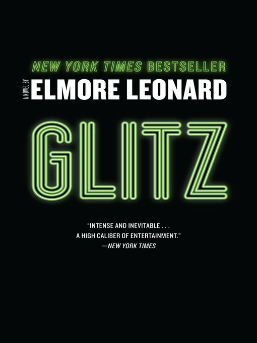 Title details for Glitz by Elmore Leonard - Available