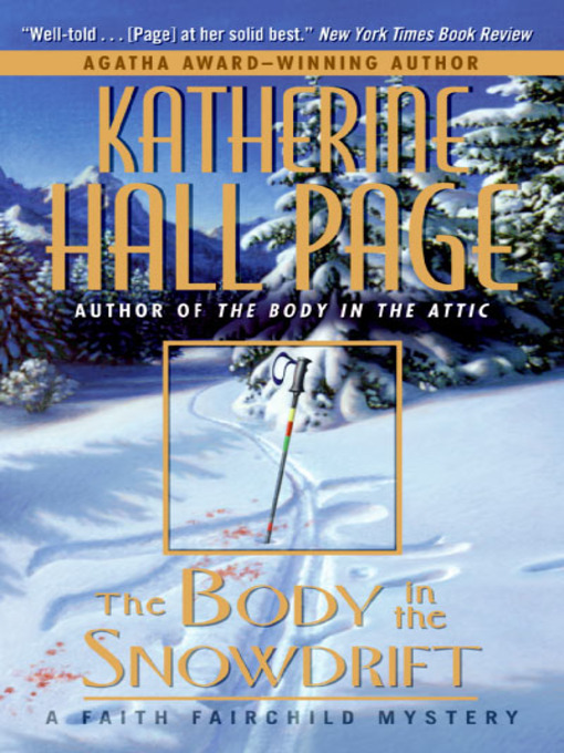 Title details for The Body in the Snowdrift by Katherine Hall Page - Wait list