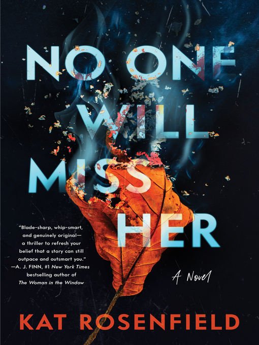 Title details for No One Will Miss Her by Kat Rosenfield - Wait list
