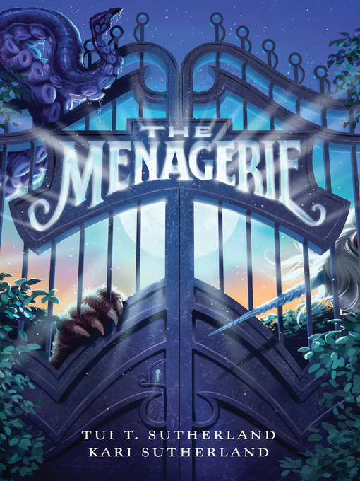 Title details for The Menagerie by Tui T. Sutherland - Available