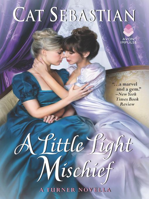 Title details for A Little Light Mischief by Cat Sebastian - Wait list
