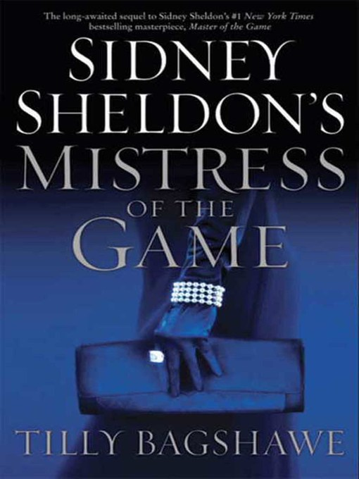 Title details for Sidney Sheldon's Mistress of the Game by Sidney Sheldon - Available