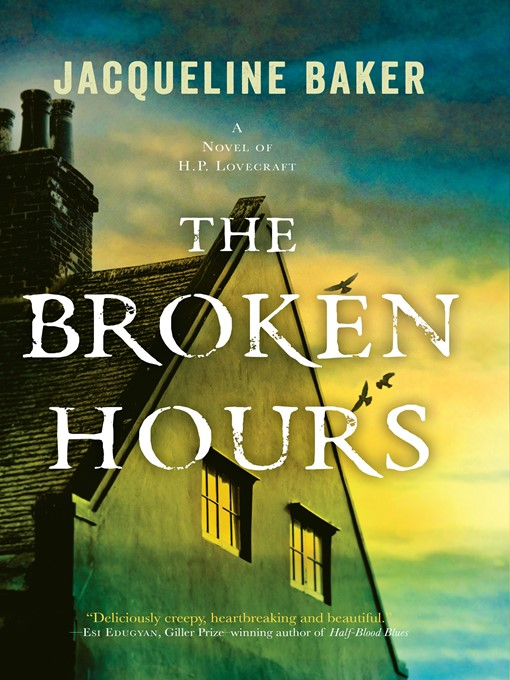 Title details for The Broken Hours by Jacqueline Baker - Wait list