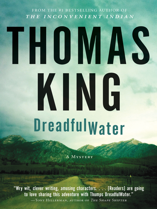 Title details for DreadfulWater Shows Up by Thomas King - Wait list