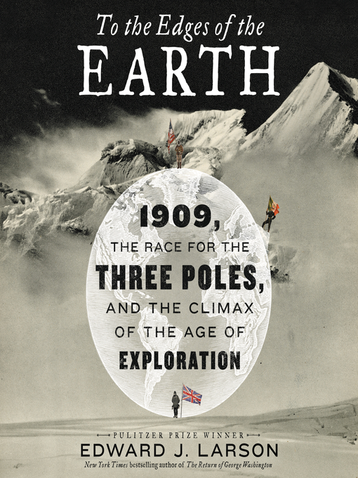 Title details for To the Edges of the Earth by Edward J. Larson - Available