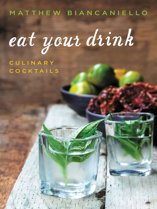Title details for Eat Your Drink by Matthew Biancaniello - Available