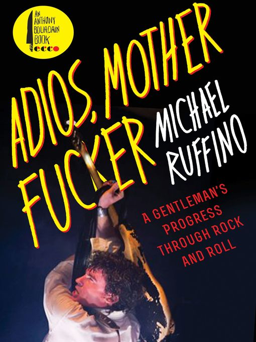 Title details for Adios, Motherfucker by Michael Ruffino - Available