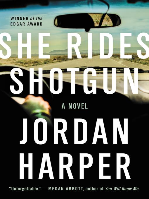 Title details for She Rides Shotgun by Jordan Harper - Wait list