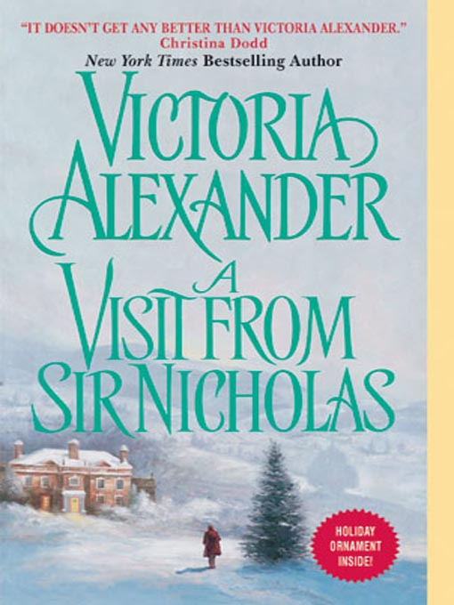 Title details for A Visit from Sir Nicholas by Victoria Alexander - Wait list
