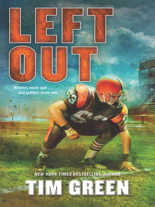 Title details for Left Out by Tim Green - Wait list