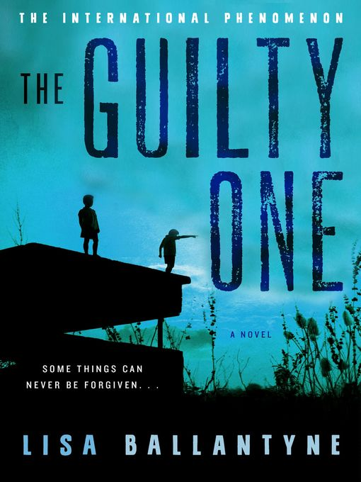 Title details for The Guilty One by Lisa Ballantyne - Wait list