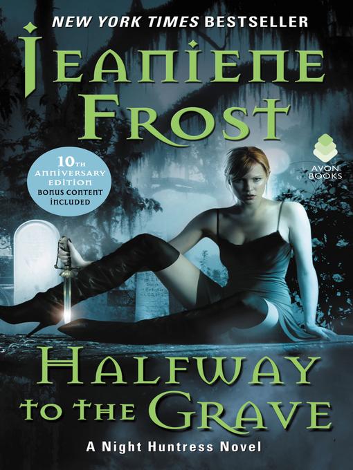 Upplýsingar um Halfway to the Grave eftir Jeaniene Frost - Til útláns